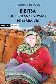 Bibitsa ou l'étrange voyage de Clara Vic