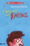L' Intégrale des Raisins