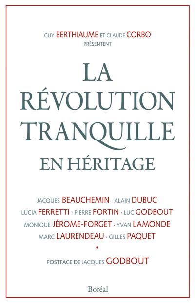 La Revolution tranquille en héritage